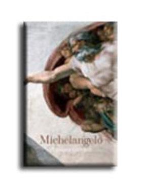 ZÖLLNER - THOENES - PÖPPER - MICHELANGELO - A teljes életmű