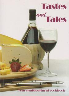 Tastes and Tales [antikvár]