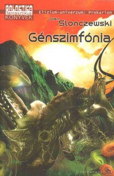 Joan Slonczewski - Génszimfónia [antikvár]