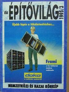 Bereczki Sándor - Építővilág 1995/3. [antikvár]