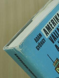 Ádám György - Amerika Európában [antikvár]