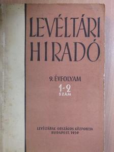 Bognár Iván - Levéltári Híradó 1959. január-június [antikvár]