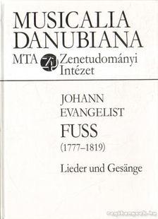FUSS, JOHANN EVANGELIST - Lieder und Gesänge [antikvár]