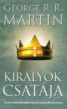 George R. R. Martin - Királyok csatája