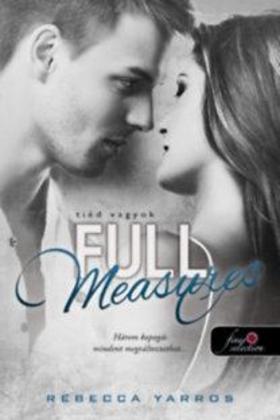 Rebecca Yarros - Full Measures - Tiéd vagyok