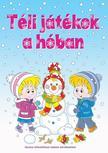 FOGLALKOZTATÓ - Téli játékok a hóban - Verses kifestőfüzet találós kérdésekkel