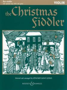 THE CHRISTMAS FIDDLER FOR VIOLIN WITH OPTIONAL EASY VIOLIN AND GUITAR