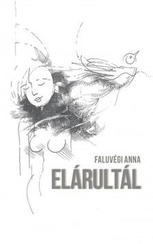 Anna Faluvégi - Elárultál [eKönyv: epub, mobi]