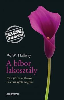 W. W. Hallway - A bíbor lakosztály [eKönyv: epub, mobi]