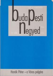 Pető Andrea - Budapesti Negyed VI. évf. 1998/4. [antikvár]