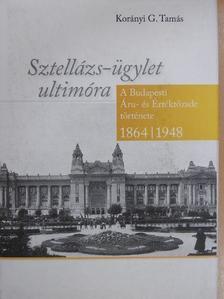 Korányi G. Tamás - Sztellázs-ügylet ultimóra [antikvár]