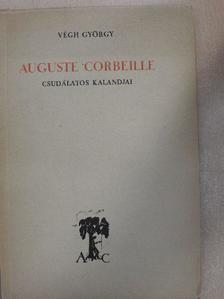 Végh György - Auguste Corbeille csudálatos kalandjai [antikvár]