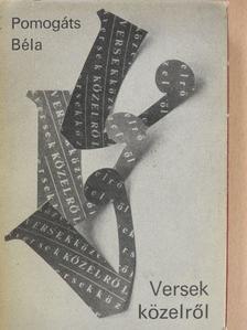 Bella István - Versek közelről [antikvár]