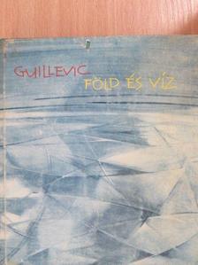 Guillevic - Föld és víz [antikvár]