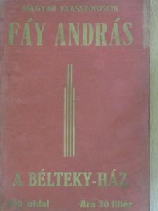 Fáy András - A Bélteky-ház [antikvár]