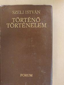 Hornyik Miklós - Történő történelem [antikvár]