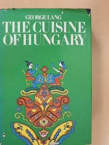 George Lang - The Cuisine of Hungary (dedikált példány) [antikvár]