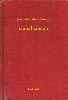 James Fenimore Cooper - Lionel Lincoln [eKönyv: epub, mobi]