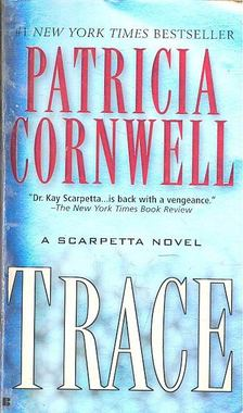 Patricia Cornwell - Trace [antikvár]