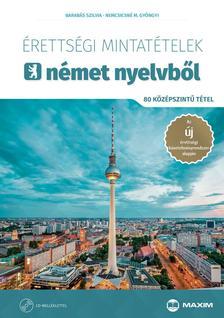 Sominé Hrebik Olga - Érettségi mintatételek német nyelvből (80 középszintű tétel CD-vel) - A 2017-től érvényes érettségi követelményrendszer alapján
