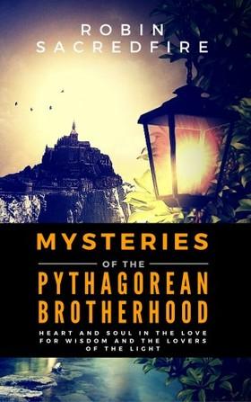 Sacredfire Robin - Mysteries of the Pythagorean Brotherhood [eKönyv: epub, mobi]