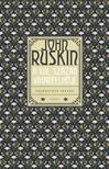 JOHN RUSKIN - A XIX. század viharfelhője - Válogatott írások