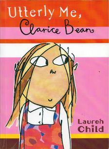 Lauren Child - Utterly Me, Clarice Bean [antikvár]