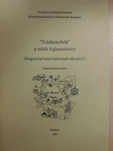 """Fazokas Eszter - """"Telekunyhók"""" a vidék fejlesztéséért [antikvár]"""