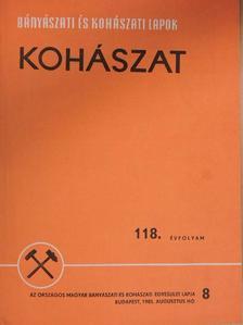 Benyovszky Móric - Bányászati és Kohászati Lapok - Kohászat 1985. augusztus [antikvár]