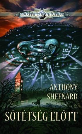 ANTHONY SHEENARD - Sötétség előtt [eKönyv: epub, mobi]