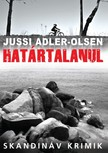 Jussi Adler-Olsen - Határtalanul [eKönyv: epub, mobi]