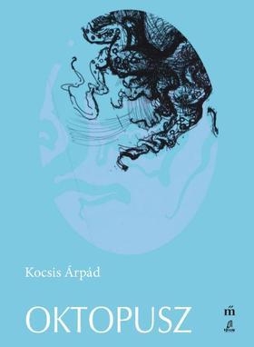 Kocsis Árpád - Oktopusz - ÜKH 2017