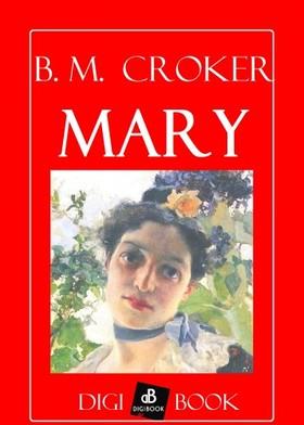 B. M. CROKER - Mary [eKönyv: epub, mobi]
