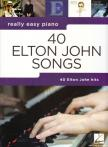 John, Elton - 40 ELTON JOHN SONGS. REALLY EASY PIANO
