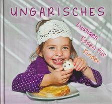 Hajni István - Ungarisches Lustiges Essen für Kinder [antikvár]