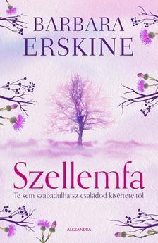 Barbara Erskine - Szellemfa