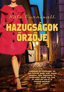 KATE FURNIVALL - Hazugságok őrzője