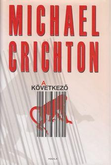Michael Crichton - A következő [antikvár]