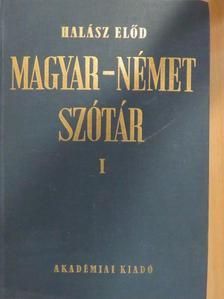 Halász Előd - Magyar-német szótár I. (töredék) [antikvár]