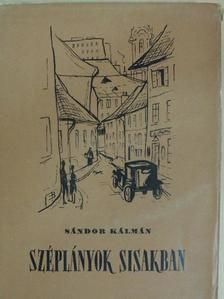 Sándor Kálmán - Széplányok sisakban [antikvár]