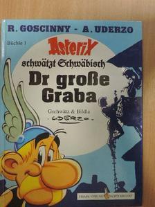 Albert Uderzo - Dr große Graba [antikvár]