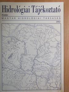 Baross Károly - Hidrológiai Tájékoztató 2002. [antikvár]