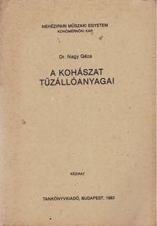 Dr. Nagy Géza - A kohászat tűzállóanyagai [antikvár]