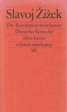 Slavoj Zizek - Die Revolution steht bevor [antikvár]