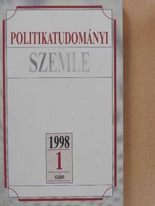 Ágh Attila - Politikatudományi Szemle 1998/1. [antikvár]