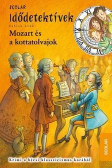 Fabian Lenk - Mozart és a kottatolvajok - Idődetektívek 17.