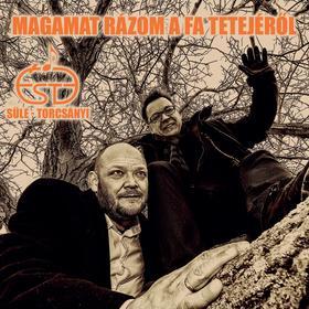 Süle - Trócsányi - ÉsTe (Süle-Trócsányi) Magamat rázom a fa tetejéről (CD)