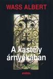 Wass Albert - A kastély árnyékában [eKönyv: epub, mobi]
