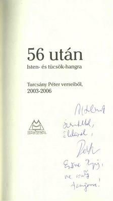 TURCSÁNY PÉTER - 56 után - Isten- és tücsök-hangra (dedikált) [antikvár]