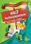 Halasz-Szabo Klaudia és Sillinger Nikolett - Nagy motiválókönyvem  [eKönyv: pdf]